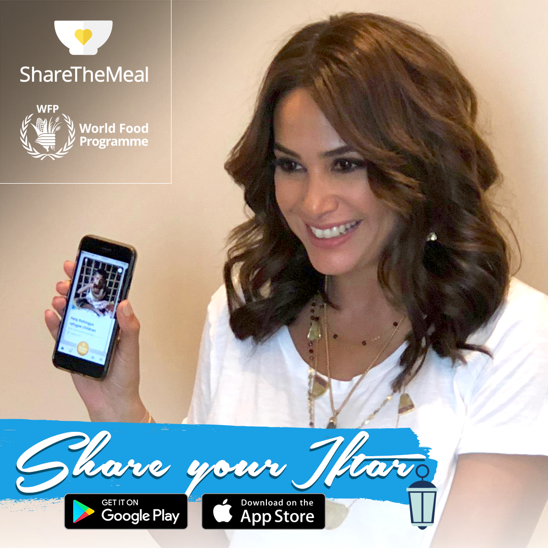 "WFP'S ShareTheMeal App and Goodwill Ambassador Hend Sabry Launch ""Share Your Iftar"" Campaign"
