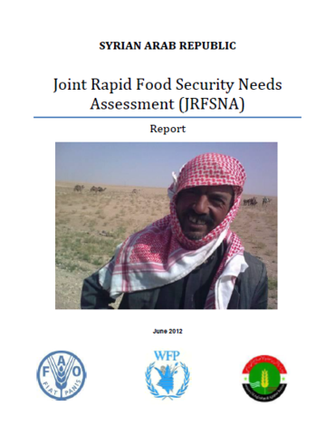 Syrian Arabic Republic - Joint Rapid Food Security Needs Assessment, June 2012