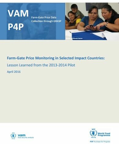 Farm-Gate Price Monitoring in Selected Impact Countries: Lesson Learned from the 2013-2014 Pilot, April 2016