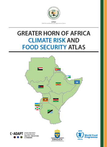 Greater Horn of Africa Climate Risk and Food Security Atlas 2018