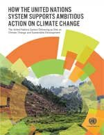How the UN System Supports Ambitious Action on Climate Change
