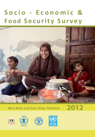 State of Palestine - Socio-Economic & Food Security Survey 2012: West Bank and Gaza Strip, August 2013