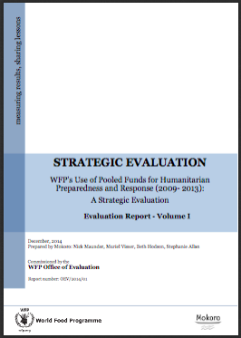 WFP's use of Pooled Funds for Humanitarian Preparedness and Response (2009–2013): A Strategic Evaluation