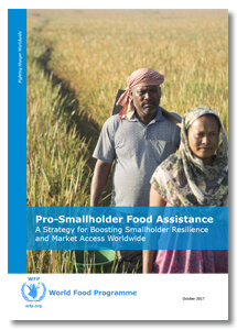 2017 - Pro-Smallholder Food Assistance: A Strategy for Boosting Smallholder Resilience and Market Access Worldwide