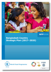 2017-  Bangladesh Country Strategic Plan (CSP)