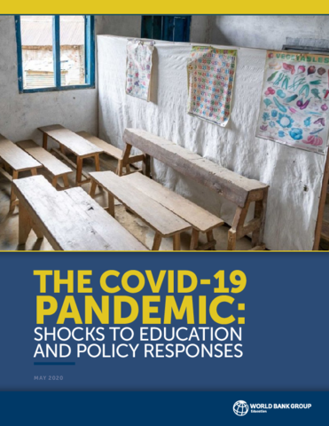 The Covid 19 Pandemic Shocks To Education And Policy Responses By World Bank Group World Food Programme