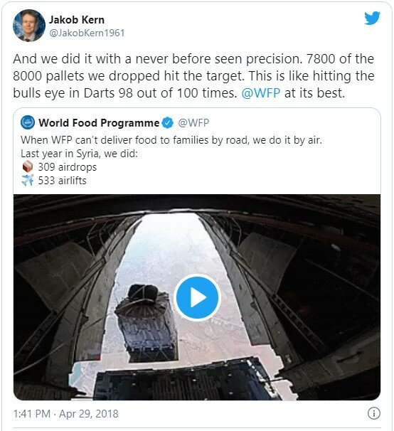 Tweet by Jakob Kern: And we did it with a never before seen precision. 7800 of the 8000 pallets we dropped hit the target. This is like hitting the bulls eye in Darts 98 out of 100 times.  @WFP  at its best.