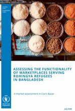 Bangladesh - Assessing the Functionality of Marketplaces Serving Rohingya Refugees in Bangladesh, July 2020