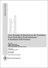 Four Strategic Evaluations on the Transition from Food Aid to Food Assistance: A Synthesis