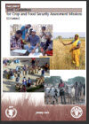 FAO/WFP Joint Guidelines for Crop and Food Security Assessment Missions (CFSAMs), 2009