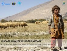 Afghanistan - Climate Change: What Does it Mean for Rural Livelihoods and Food Security? November 2016