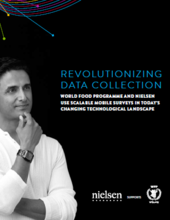 Revolutionizing Data Collection - World Food Programme and Nielsen Use Scalable Mobile Surveys in Today's Changing Technological Landscape, June 2015