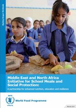 2017 - MENA Initiative for School Meals and Social Protection: A partnership for enhanced nutrition, education and resilience