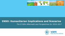 El Niño - ENSO: Humanitarian Implications and Scenarios: The El Niño Aftermath and Perspectives for 2016-2017, July 2016