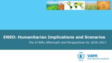 El Niño - ENSO: Humanitarian Implications and Scenarios: The El Niño Aftermath and Perspectives for 2016-2017, July 2016