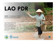 Lao People's Democratic Republic, Consolidated Livelihood Exercise for Analyzing Resilience (CLEAR)