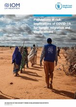 Populations at Risk: Implications of COVID-19 for Hunger, Migration and Displacement, November 2020