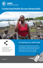 Conducting Mobile Surveys Responsibly: A Field Book for WFP Staff, May 2017