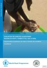 Mali - Évaluation des marches alimentaires régions de Mopti, Tombouctou et Kidal: Opportunités et pertinence de mise a l'échelle des transferts monétaires, April 2017