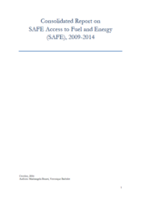 Consolidated report on Safe Access to Fuel and Energy (SAFE), 2009-2014