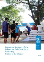 Myanmar: Analysis of the Economic Fallout and Food Insecurity in Wake of the Takeover - 2021