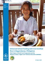 Enhanced School Feeding with Iron Fortified Rice in Maguindanao, Philippines - 2021