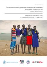 Evaluation nutritionnelle, conseil et soutien aux adolescents et adultes vivant avec le VIH