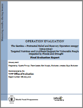 The Gambia PRRO 200557 Targeted Nutrition and Livelihood Support for Vulnerable People Impacted by Floods and Drought: An Operation Evaluation