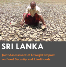 Sri Lanka - Joint Assessment of Drought Impacts on Food Security and Livelihoods