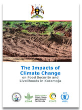2017 - The impacts of climate change on food security and livelihoods in Karamoja