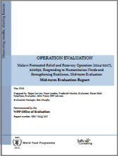 Malawi PRRO 200692 Responding To Humanitarian Needs And Strengthening Resilience: A mid-term Operation Evaluation