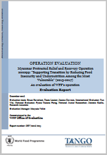 "Myanmar PRRO 200299 ""Supporting Transition by Reducing Food Insecurity and Undernutrition among the Most Vulnerable"": An Operation Evaluation"