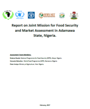 Nigeria - Reports on Joint Mission for Food Security and Market Assessments, February 2017