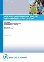 Occasional Paper 19 - Agricultural Development and Nutrition: the Policies behind China's Success - J. Huang and S. Rozelle