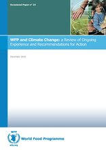 Occasional Paper 23 - WFP and Climate Change: a Review of Ongoing Experience and Recommendations for Action