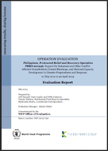 Philippines PRRO 200296 Support for Returnees and Other Conflict Affected Households in Central Minanao, and National Capacity Development in Disaster Preparedness and Response: An Operation Evaluation