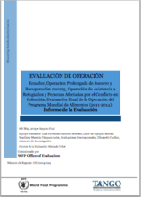 Ecuador PRRO 200275 Assistance to Refugees and Persons Affected by the Conflict in Colombia (2011-2014): An Operation Evaluation