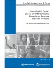 Human(itarian) Capital? Lessons on Better Connecting Humanitarian Assistance and Social Protection