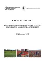 Madagascar - Mission FAO/PAM d'évaluation des récoltes et de la sécurité alimentaire à Madagascar, Décembre 2017