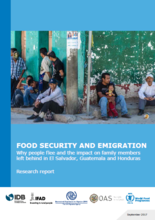 Food Security and Emigration: Why people flee and the impact on family members left behind in El Salvador, Guatemala and Honduras, August 2017