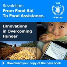 Revolution: From Food Aid to Food Assistance - Innovations in Overcoming Hunger