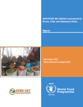 Nigeria - WFP/FEWS NET Market assessment in Borno, Yobe and Adamawa States, December 2017