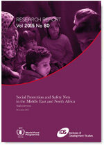 2016 - Research Report 80 - Social Protection and Safety Nets in the Middle East and North Africa