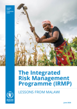 The Integrated Risk Management Programme (IRMP) – Lessons from Malawi