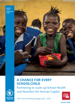 A Chance for every Schoolchild - WFP School Feeding Strategy  2020 - 2030