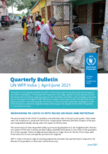 UN WFP India Quarterly Bulletin | April-June 2021