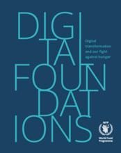 Digital Foundations: Digital Transformation and our fight against hunger