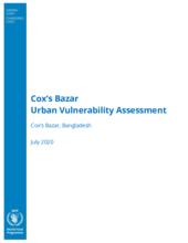 Cox's Bazar Urban Vulnerability Assessment - July 2020