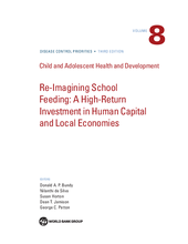 Re-imagining School Feeding - A High Return Investment in Human Capital & Local Economies