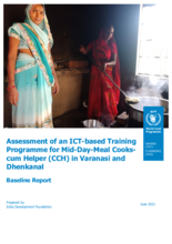 Assessment of an Information Communication Technology (ICT)-based Training Programme for Mid-Day-Meal (MDM) Cooks-cum Helper (CCH) in Varanasi and Dhenkanal: Baseline Report